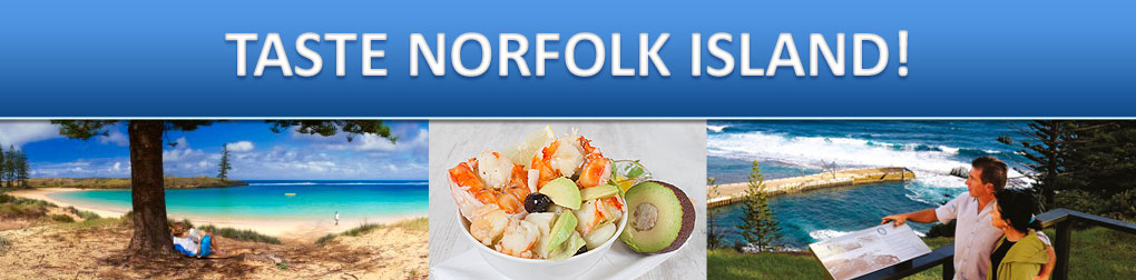 NORFOLK ISLAND FOR THE INAUGURAL FOOD FESTIVAL